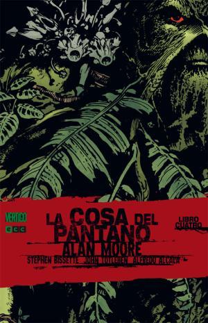 Portada de La Cosa Del Pantano De Alan Moore Nº 4 (2ª Ed.)