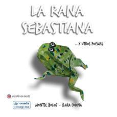 Portada de La Rana Sebastiana Y Otros Poemas