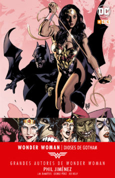Portada de Grandes Autores De Wonder Woman: Phil Jimenez – Dioses De Gotham