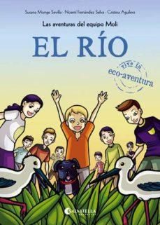 Portada de El Rio: Las Aventuras Del Equipo Moli