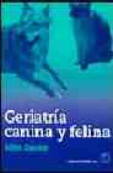 Portada de Geriatria Canina Y Felina
