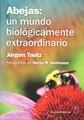 Portada de Abejas Un Mundo Biologicamente Extraordinario
