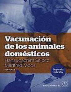 Portada de Vacunacion De Los Animales Domesticos