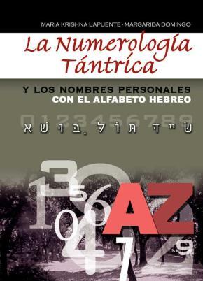 Portada de La Numerologia Tantrica Y Los Nombres Personales Con El Alfabeto Hebreo