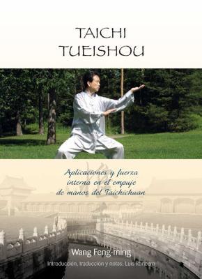 Portada de Taichi Tueishou: Aplicaciones Y Fuerza Interna En El Empuje De Ma Nos Del Taichichuan