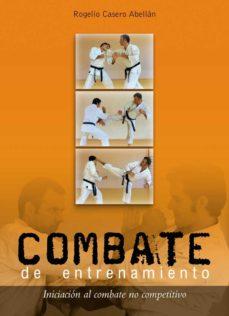 Portada de Combate De Entrenamiento: Iniciacion Al Combate No Competitivo