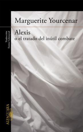 Portada de Alexis O El Tratado Del Inutil Combate