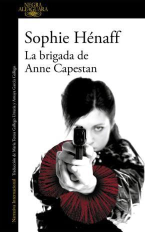Portada de La Brigada De Anne Capestan