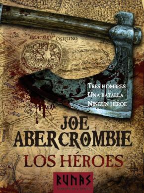 Portada de Los Heroes (novela Del Mundo De La Primera Ley)