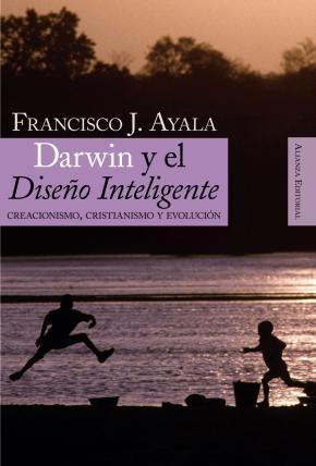 Portada de Darwin Y El Diseño Inteligente: Creacionismo, Cristianismo Y Evolucion