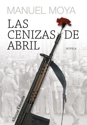 Portada de Las Cenizas De Abril (xii Premio Unicaja De Novela Fernando Quiño Nes)