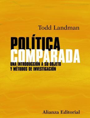 Portada de Politica Comparada: Una Introduccion A Su Objeto Y Metodos De Inv Estigacion