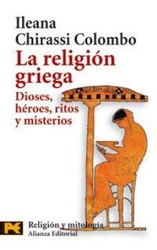 Portada de La Religion Griega: Dioses, Heroes, Ritos Y Misterios