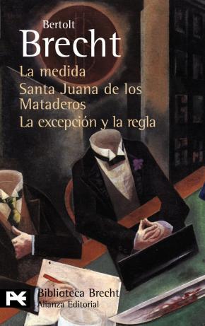 Portada de La Medida / Santa Juana De Los Mataderos / La Excepcion Y La Regl A