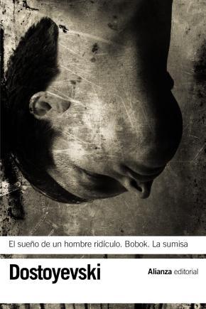 Portada de El Sueño De Un Hombre Ridiculo; Bobok; La Sumisa