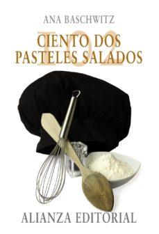 Portada de Ciento Dos Pasteles Salados