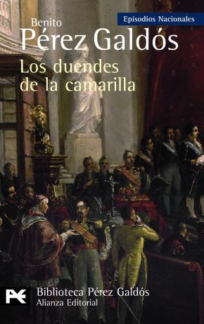 Portada de Los Duendes De La Camarilla (episodios Nacionales, 33 / Cuarta Se Rie)