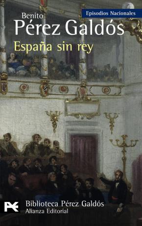 Portada de España Sin Rey (episodios Nacionales, 41 / Serie Final)