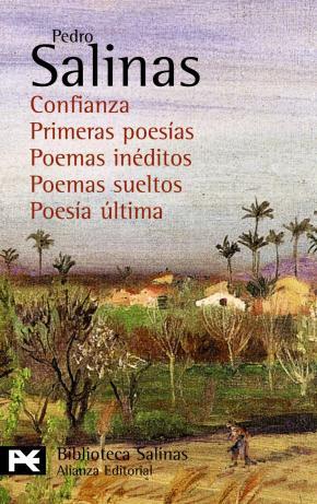 Portada de Poesias Completas; 6: Confianza; Primeras Poesias; Poemas Ineditos; Poemas Sueltos; Poesia Ultima
