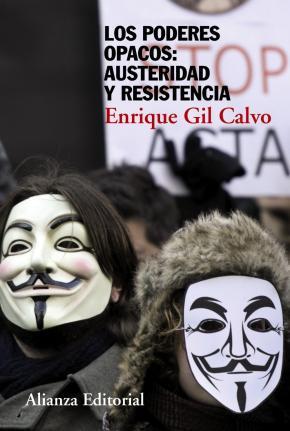 Portada de Los Poderes Opacos: Austeridad Y Resistencia