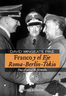 Portada de Franco Y El Eje Roma-berlin-tokio
