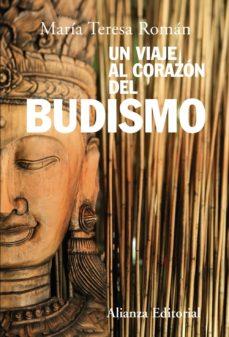 Portada de Un Viaje Al Corazon Del Budismo