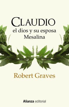 Portada de Claudio El Dios Y Su Esposa Mesalina