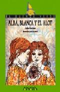 Portada de Alba, Blanca Y El Alot