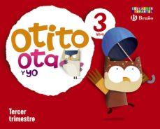Portada de Otito, Ota Y Yo 3 Años Tercer Trimestre (educacion Infantil)