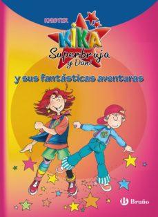 Portada de Kika Superbruja Y Dani Y Sus Fantasticas Aventuras