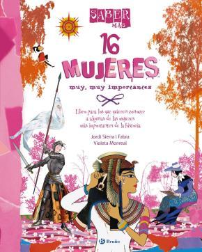 Portada de 16 Mujeres Muy, Muy Importantes (saber Mas)