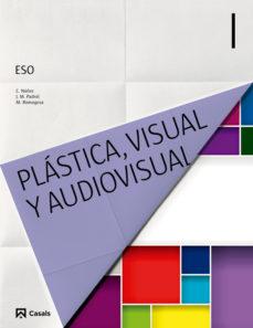Portada de Plastica Y Visual I 1º Eso Castellano (ed 2015) Ciclo 1