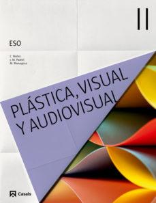 Portada de Plastica Y Visual Ii 3º Eso Castellano (ed 2015) Ciclo 2