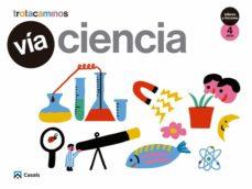 Portada de Via Ciencia 4 Años Talleres Y Rincones Trotacaminos Educacion Infantil Carpeta Castellano Mec