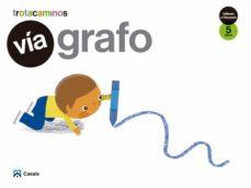 Portada de Via Grafo 5 Años Talleres Rincones Trotacaminos Educacion Infantil Carpeta Castellano Mec