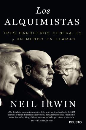 Portada de Los Alquimistas: Tres Banqueros Centrales Y Un Mundo En Llamas