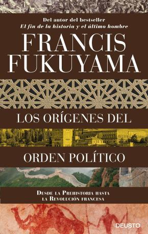 Portada de Los Origenes Del Orden Politico: Desde Los Primates Hasta La Revolucion Francesa