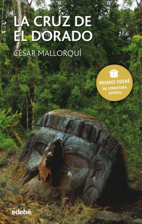 Portada de La Cruz Del Dorado (2ª Ed.)