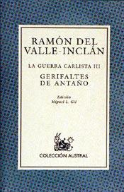 Portada de Gerifaltes De Antaño : La Guerra Carlista 1 (8ª Ed.)