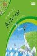 Portada de De La A A La Z Con Las Comunidades Autonomas: Asturias