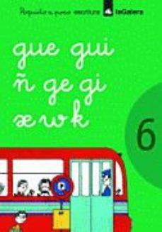 Portada de Poquito A Poco Cuaderno 6 (escritura Gue,gui,ñ,ge,gi,x,w,k)