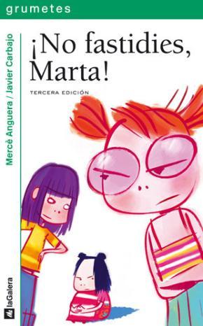 Portada de ¡no Fastidies Marta!
