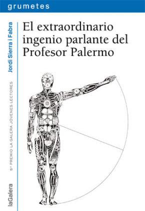 Portada de El Extraordinario Ingenio Parlante Del Profesor Palermo