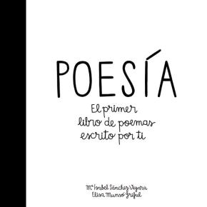 Portada de Poesia: El Primer Libro De Poemas Escrito Por Ti
