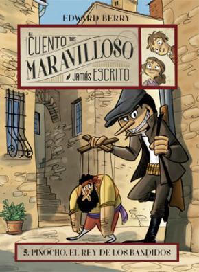 Portada de Pinocho, El Rey De Los Bandidos