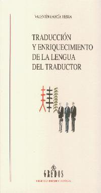Portada de Traduccion Y Enriquecimiento De La Lengua Del Traductor
