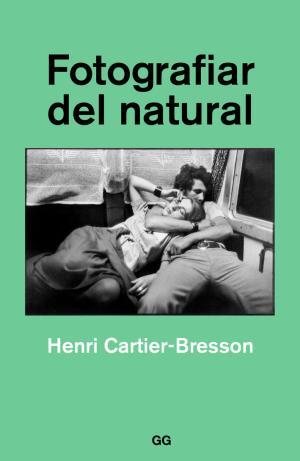 Portada de Fotografiar Del Natural (2ª Ed.)