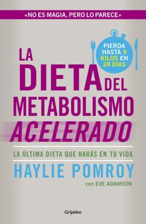 Portada de La Dieta Del Metabolismo Acelerado: La Dieta Definitiva