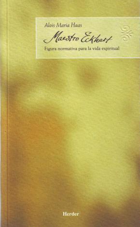 Portada de Maestro Eckhart: Figura Normativa Para La Vida Espiritual
