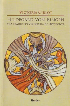 Portada de Hildegard Von Bingen Y La Tradicion Visionaria De Occidente